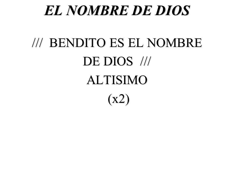 /// BENDITO ES EL NOMBRE