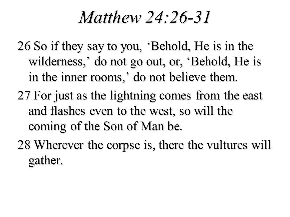 Matthew 24:26-31