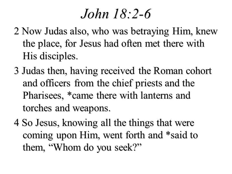 John 18:2-6
