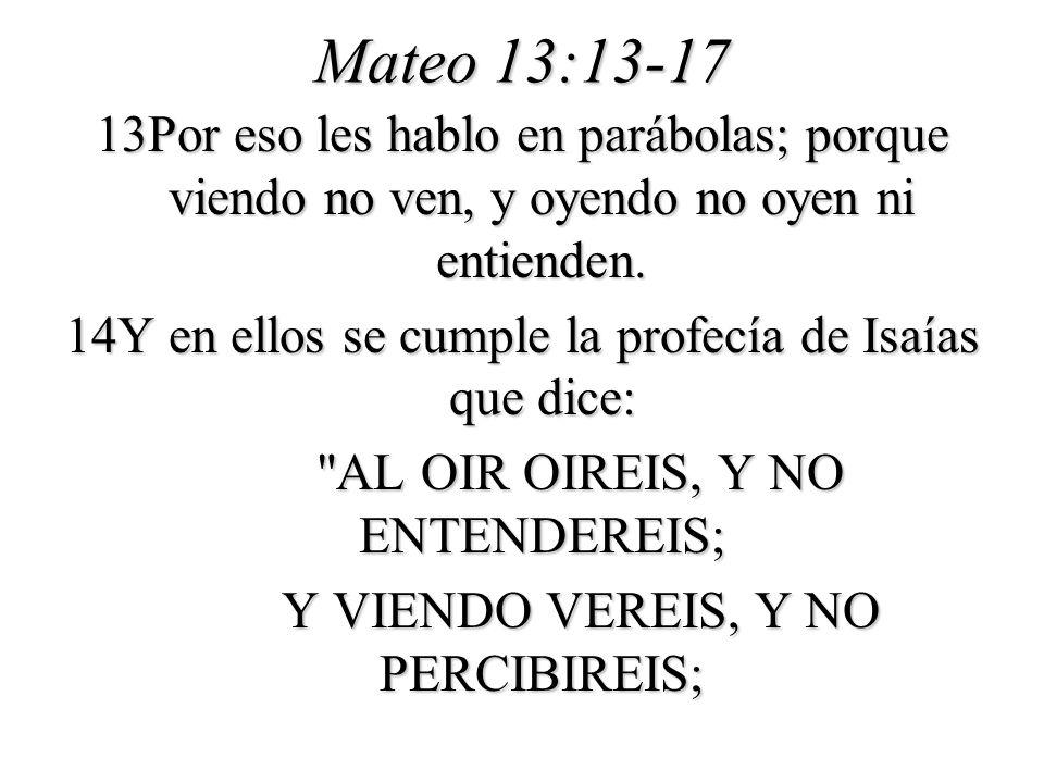 Mateo 13:13-17