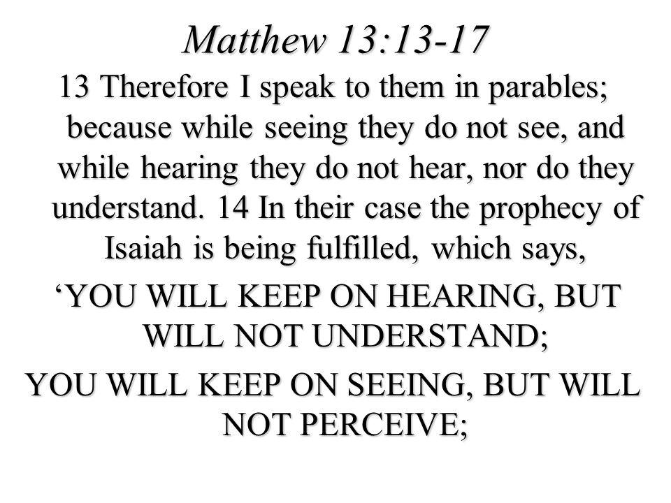 Matthew 13:13-17