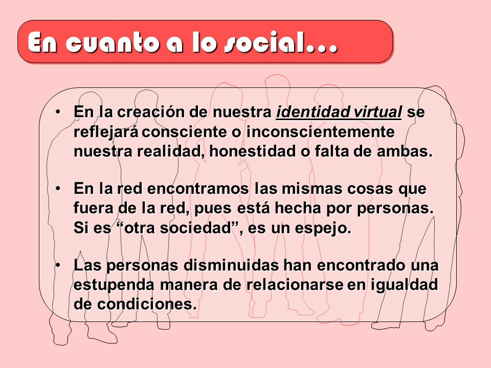 En cuanto a lo social…