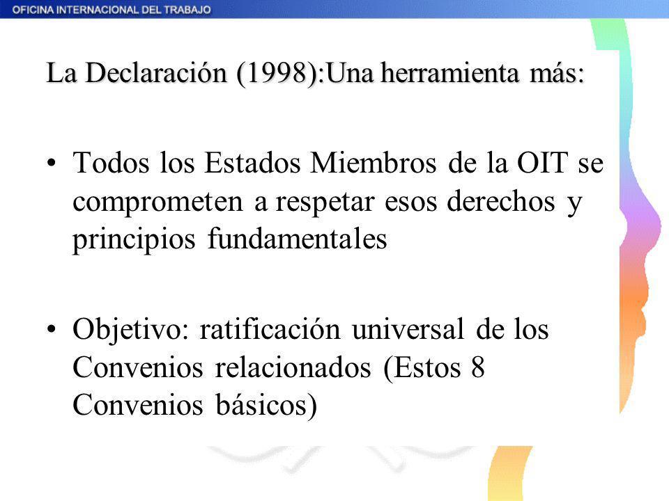 La Declaración (1998):Una herramienta más: