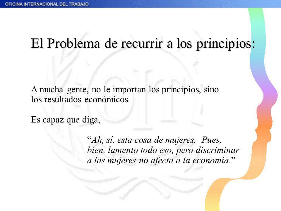 El Problema de recurrir a los principios: