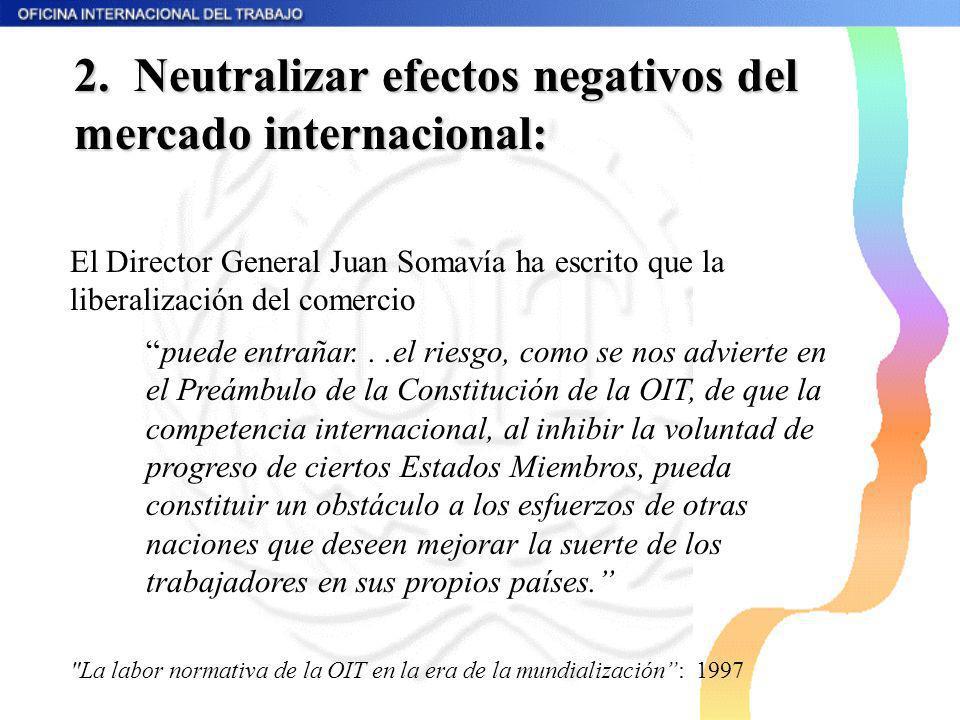 2. Neutralizar efectos negativos del mercado internacional: