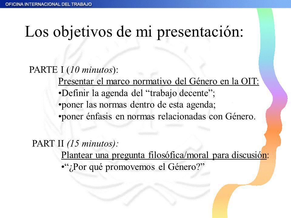 Los objetivos de mi presentación: