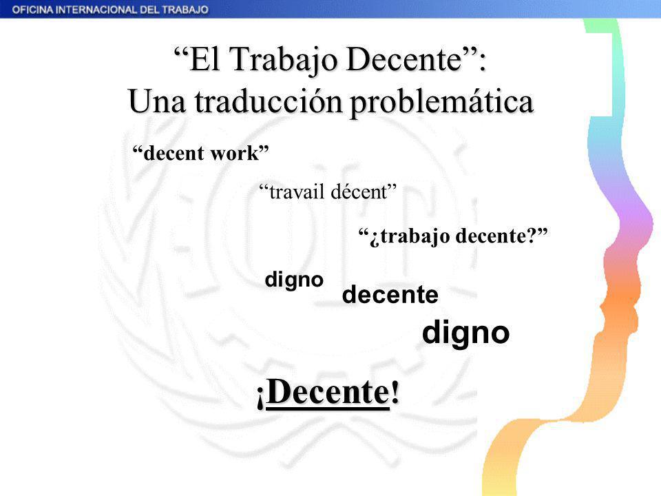 El Trabajo Decente : Una traducción problemática