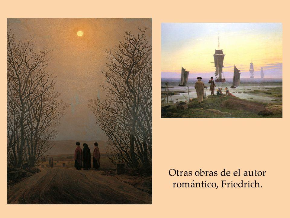 Otras obras de el autor romántico, Friedrich.