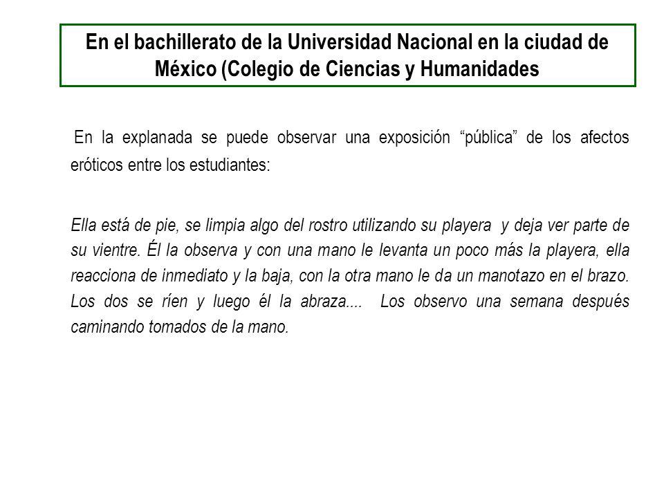 En el bachillerato de la Universidad Nacional en la ciudad de México (Colegio de Ciencias y Humanidades
