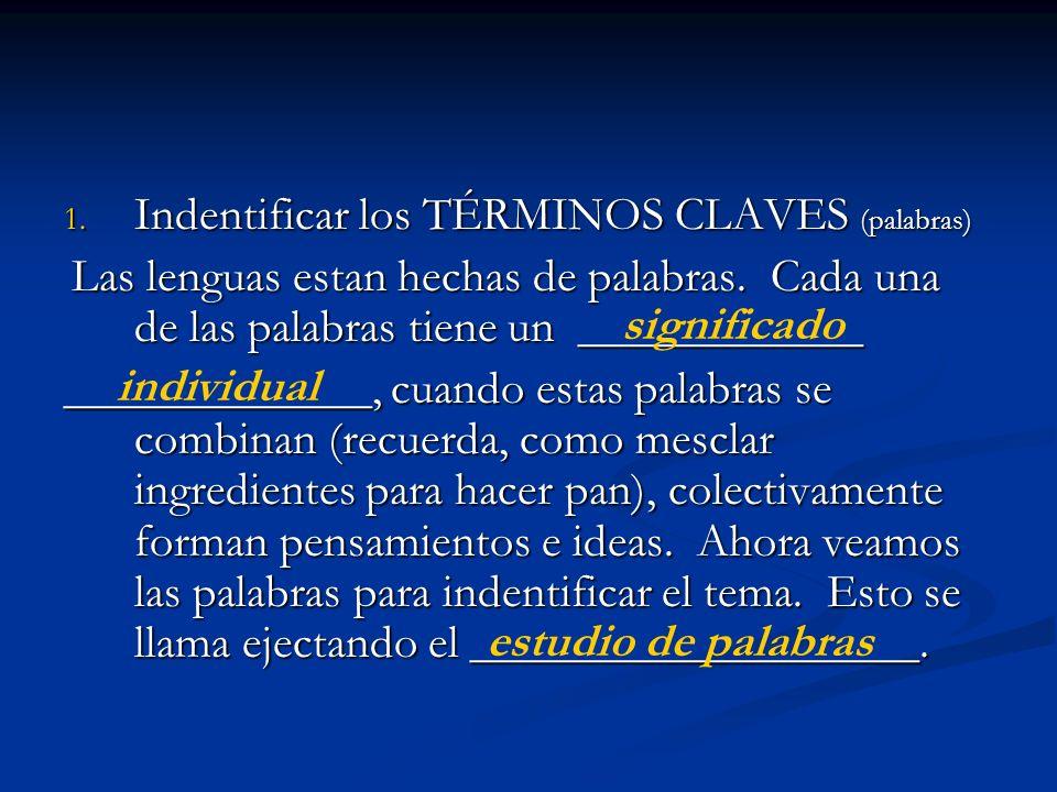 Indentificar los TÉRMINOS CLAVES (palabras)