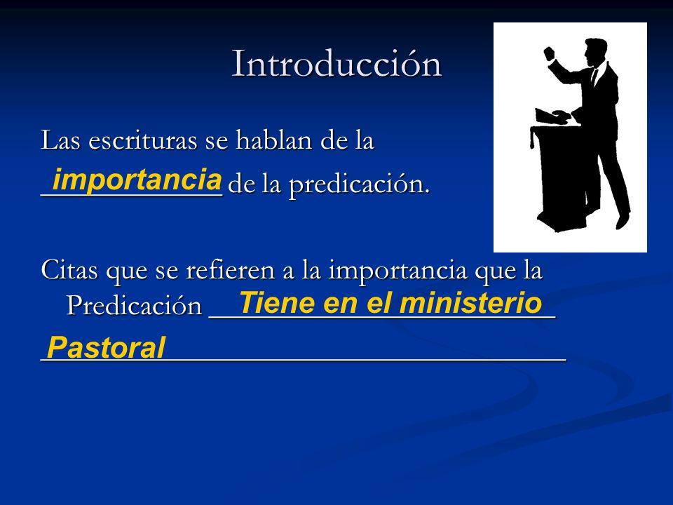 Introducción Las escrituras se hablan de la