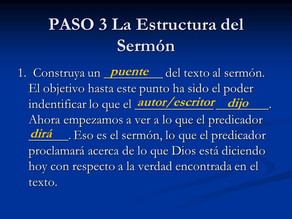 PASO 3 La Estructura del Sermón