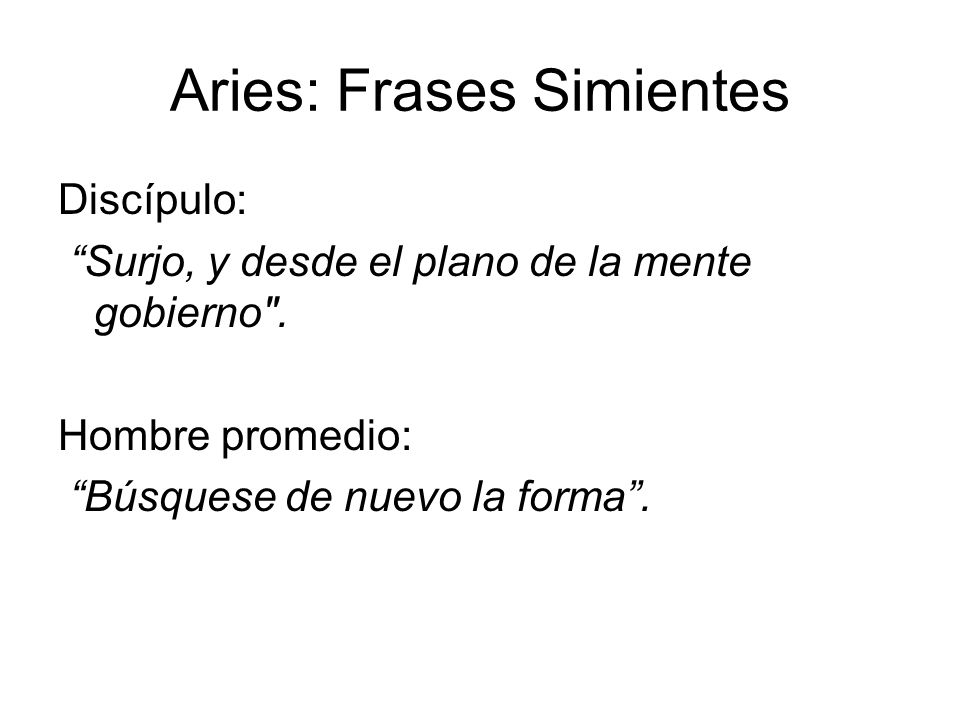 Aries: Frases Simientes