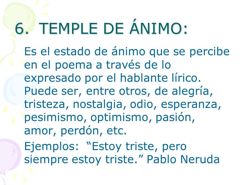 6. TEMPLE DE ÁNIMO: