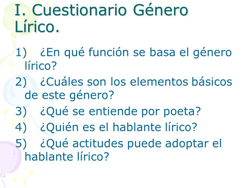 I. Cuestionario Género Lírico.