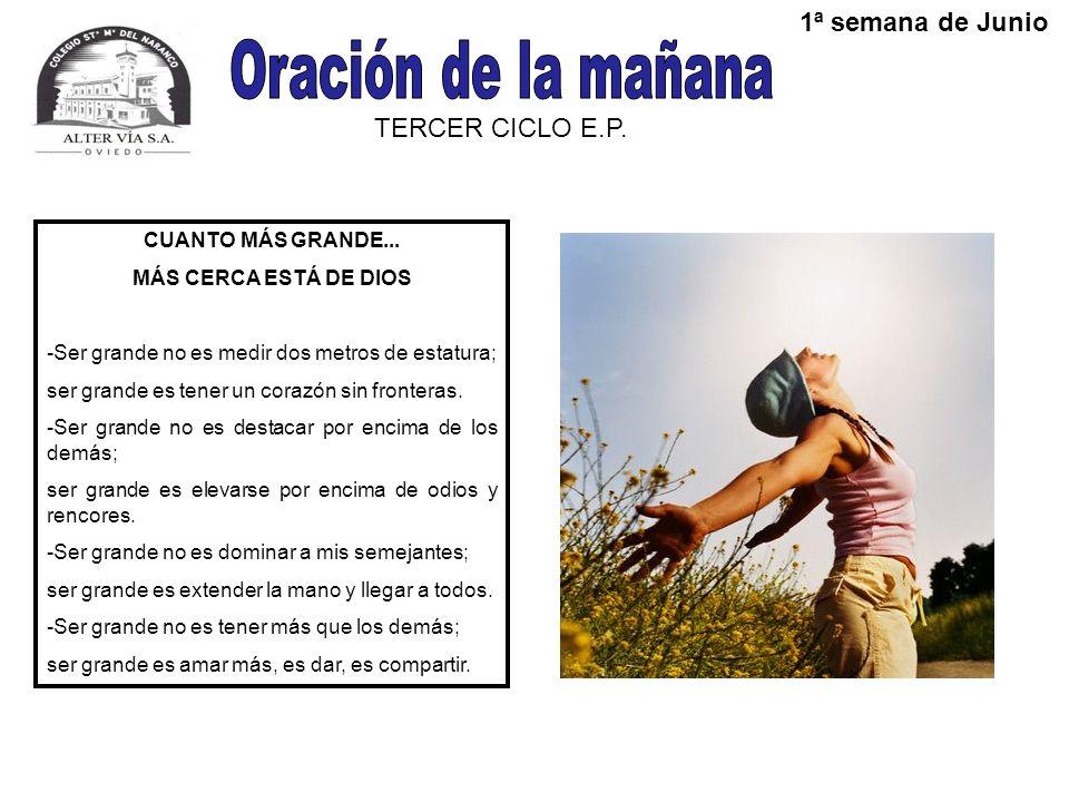 Oración de la mañana 1ª semana de Junio TERCER CICLO E.P.