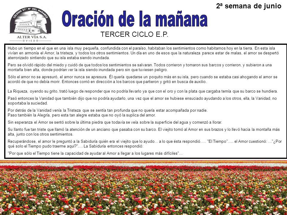 Oración de la mañana 2ª semana de junio TERCER CICLO E.P.