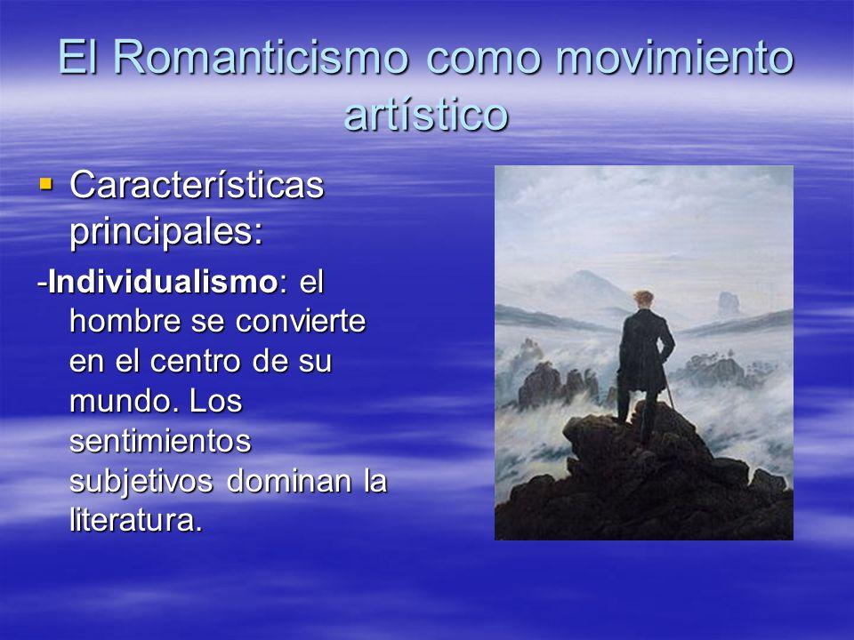 El Romanticismo como movimiento artístico