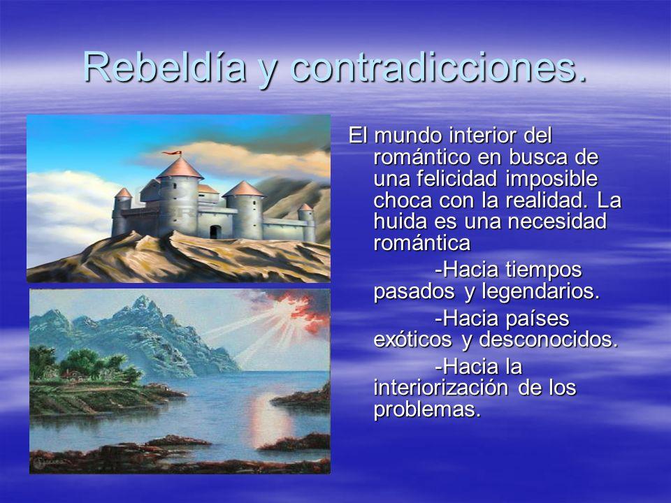 Rebeldía y contradicciones.