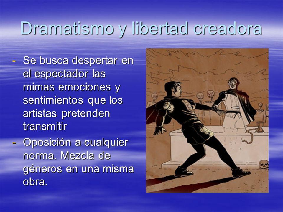 Dramatismo y libertad creadora