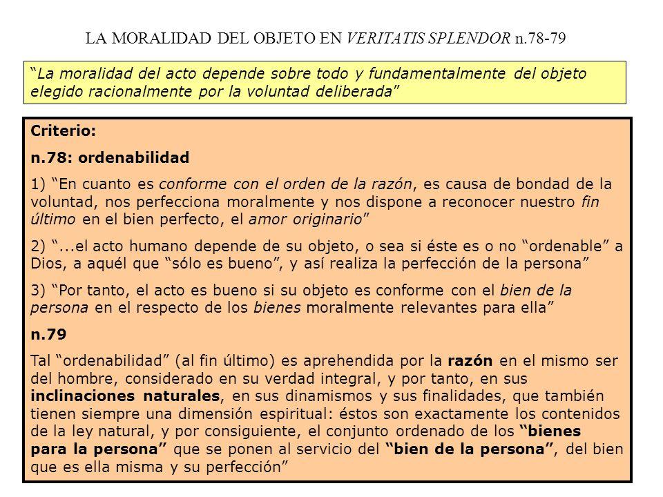 LA MORALIDAD DEL OBJETO EN VERITATIS SPLENDOR n.78-79