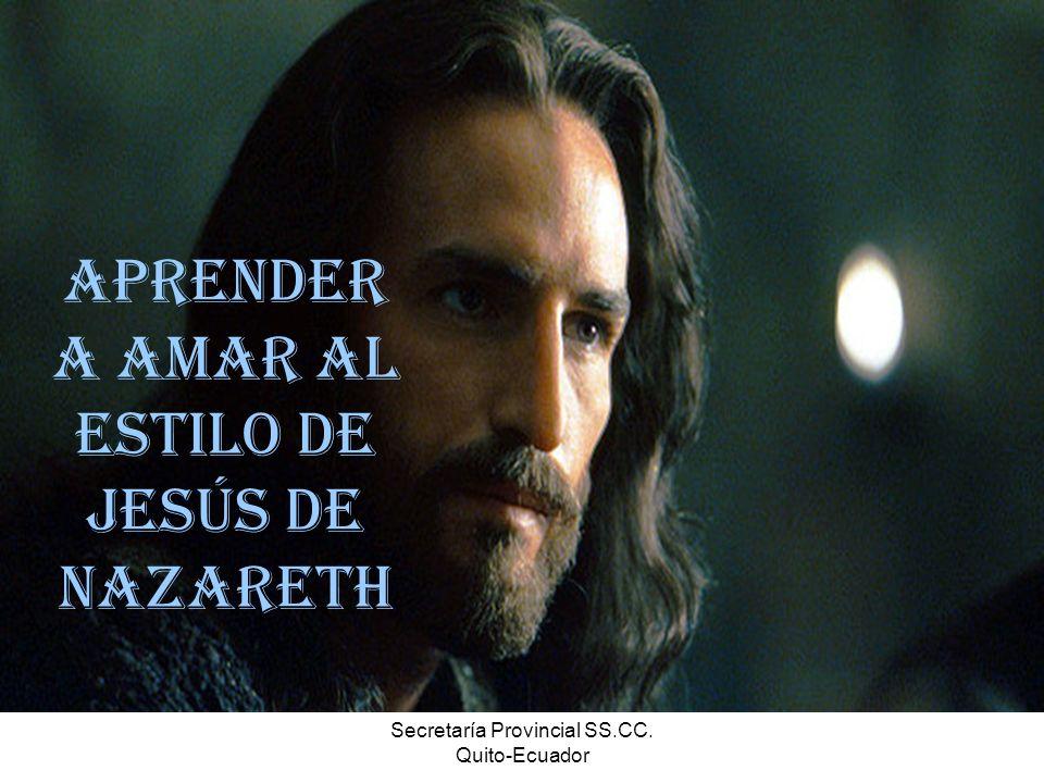Aprender a amar al estilo de Jesús de Nazareth