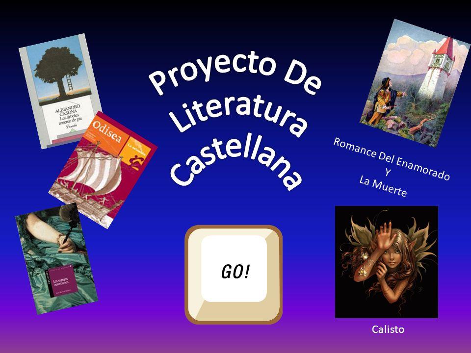 Proyecto De Literatura Castellana Romance Del Enamorado Y La Muerte