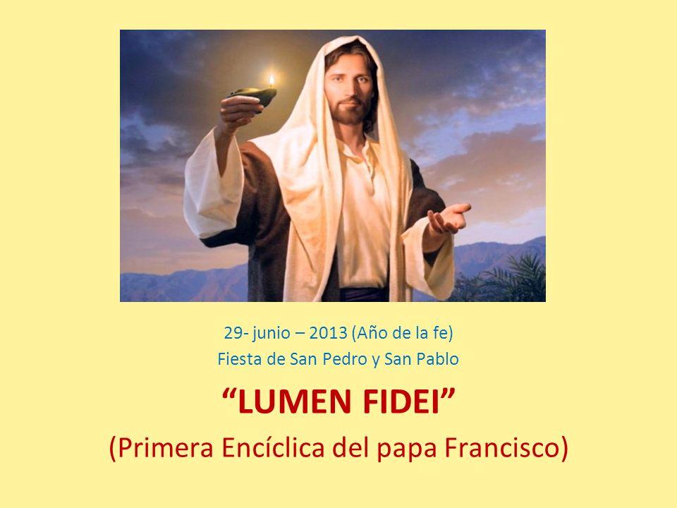 LUMEN FIDEI (Primera Encíclica del papa Francisco)