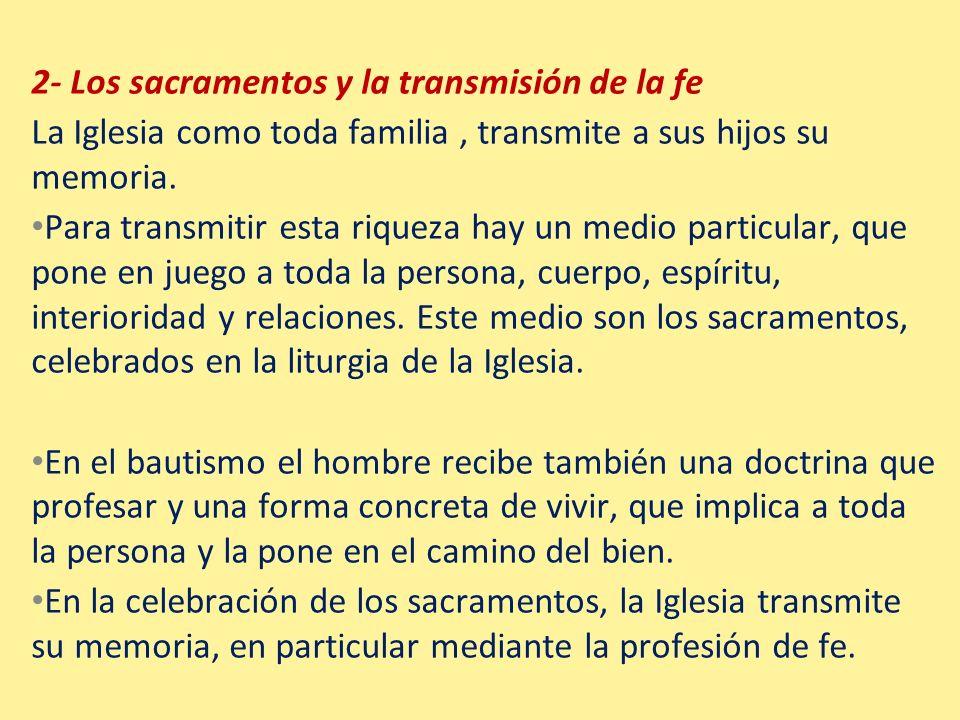 2- Los sacramentos y la transmisión de la fe
