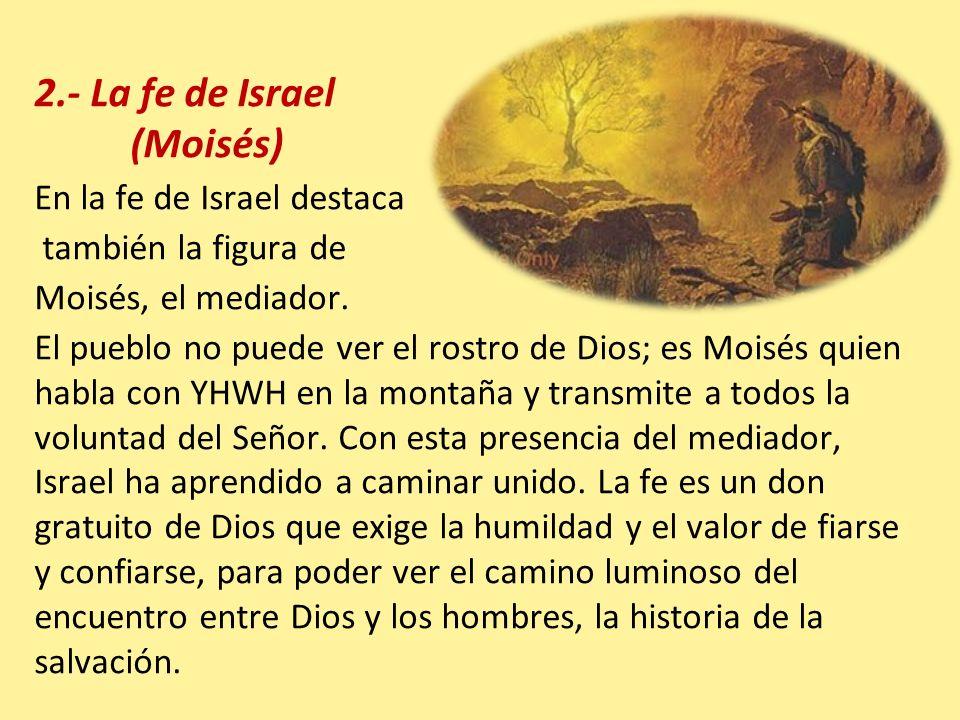 2.- La fe de Israel (Moisés)