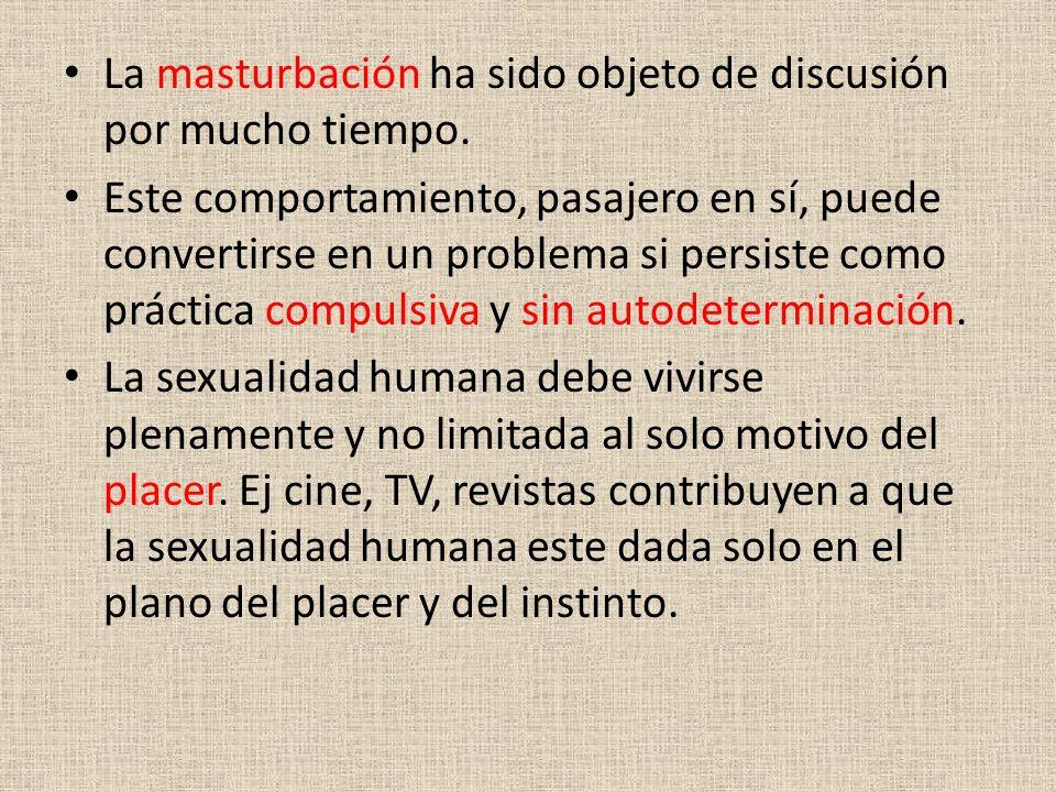 La masturbación ha sido objeto de discusión por mucho tiempo.
