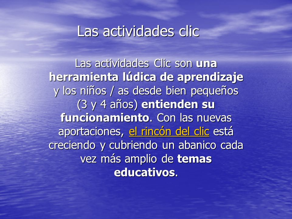 Las actividades clic