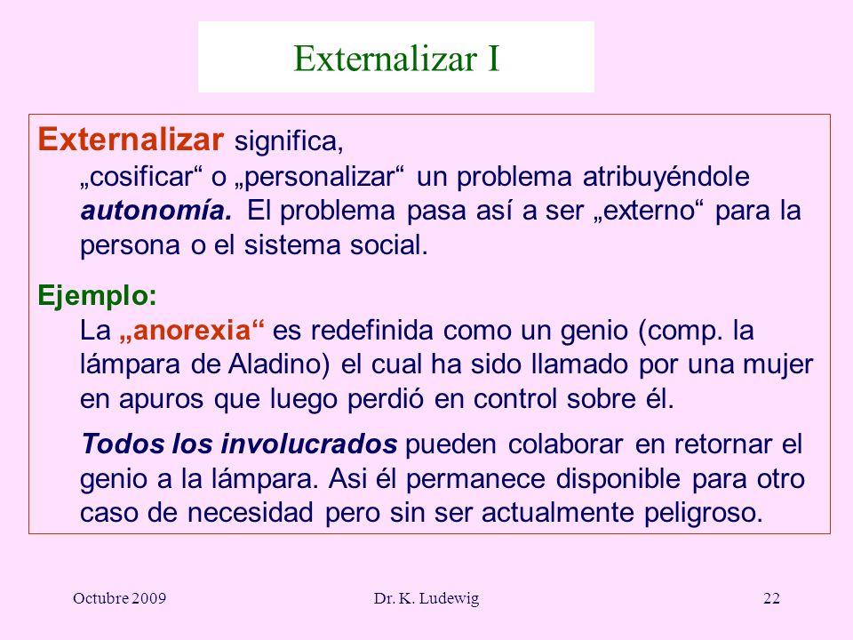 Externalizar I Externalizar significa,