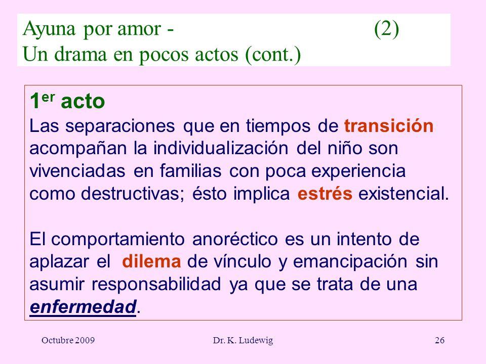 Ayuna por amor - (2) Un drama en pocos actos (cont.)