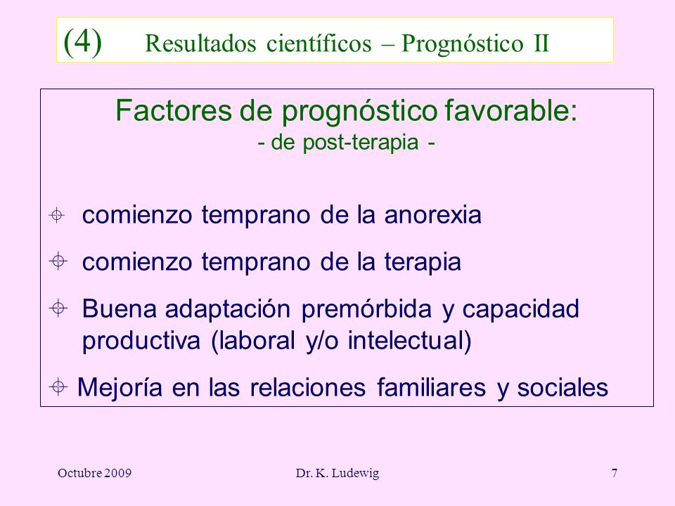 Factores de prognóstico favorable: