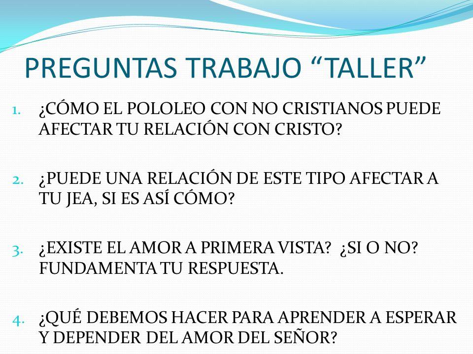 PREGUNTAS TRABAJO TALLER