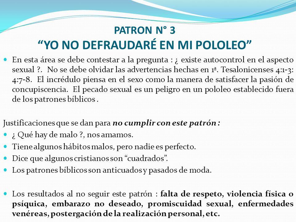 PATRON N° 3 YO NO DEFRAUDARÉ EN MI POLOLEO