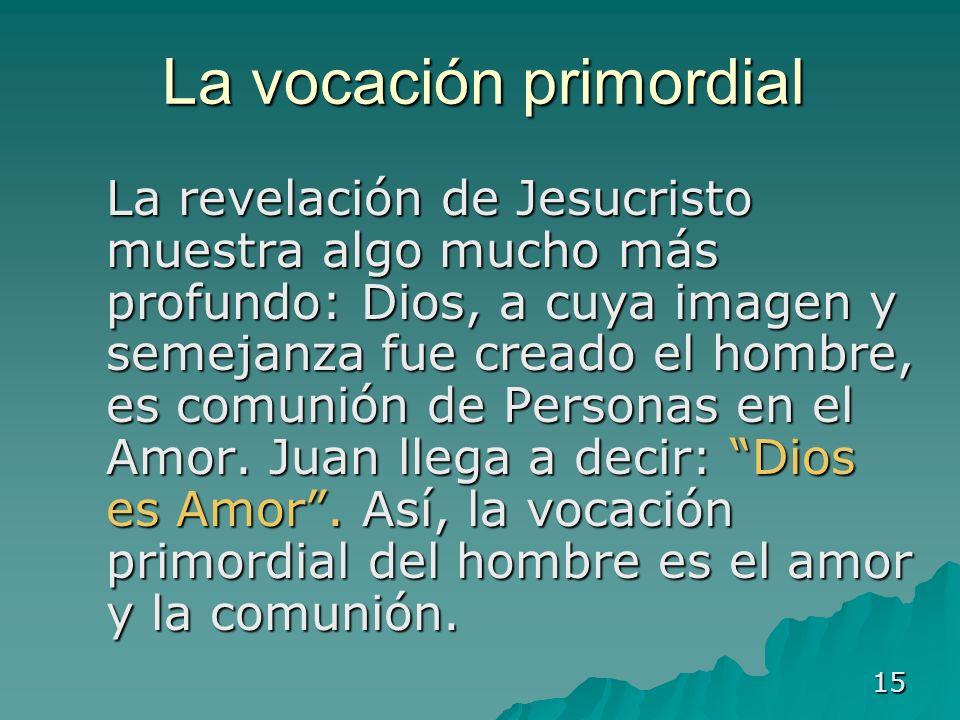 La vocación primordial