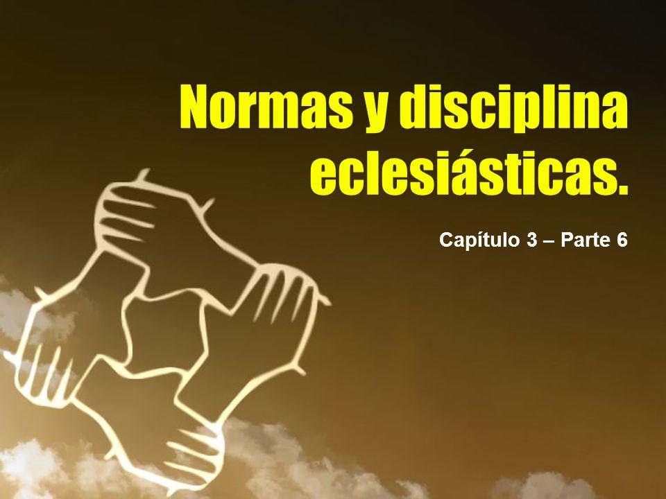Normas y disciplina eclesiásticas.