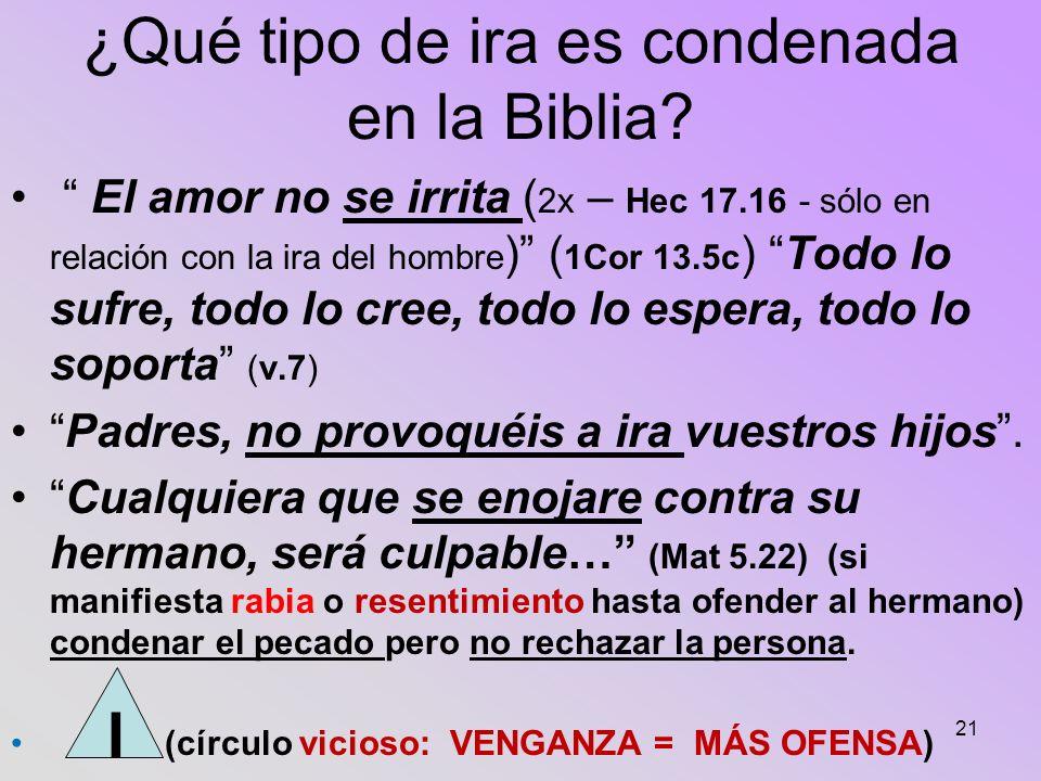 ¿Qué tipo de ira es condenada en la Biblia