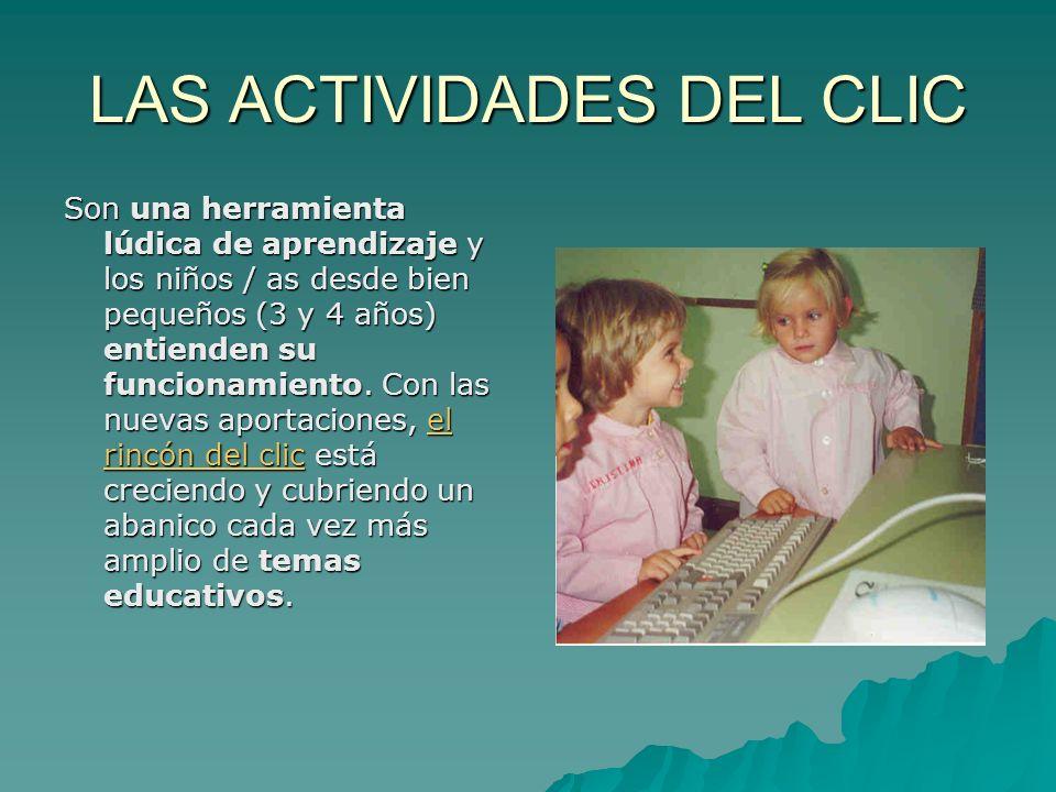 LAS ACTIVIDADES DEL CLIC