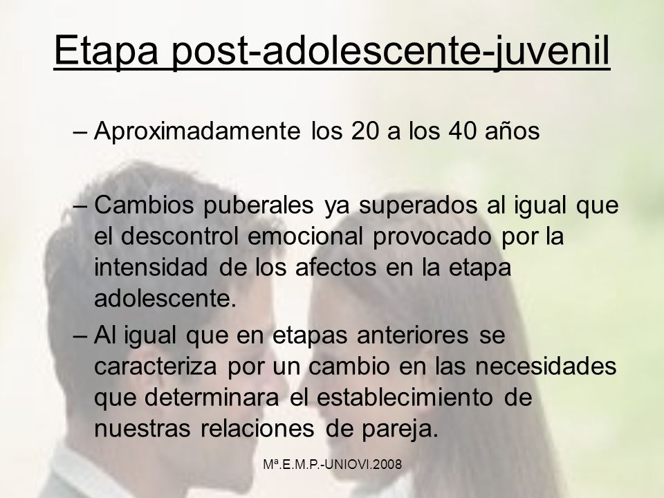Etapa post-adolescente-juvenil