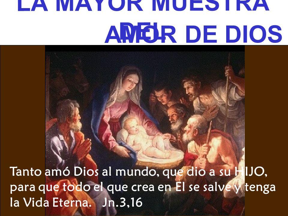 LA MAYOR MUESTRA DEL AMOR DE DIOS
