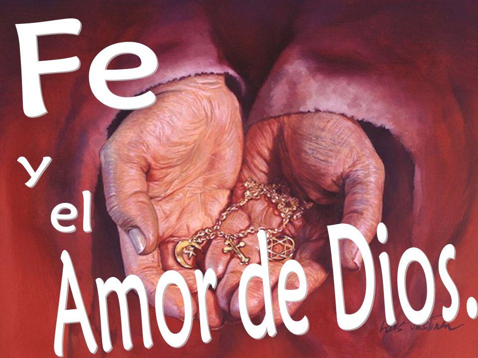 Fe y el Amor de Dios.