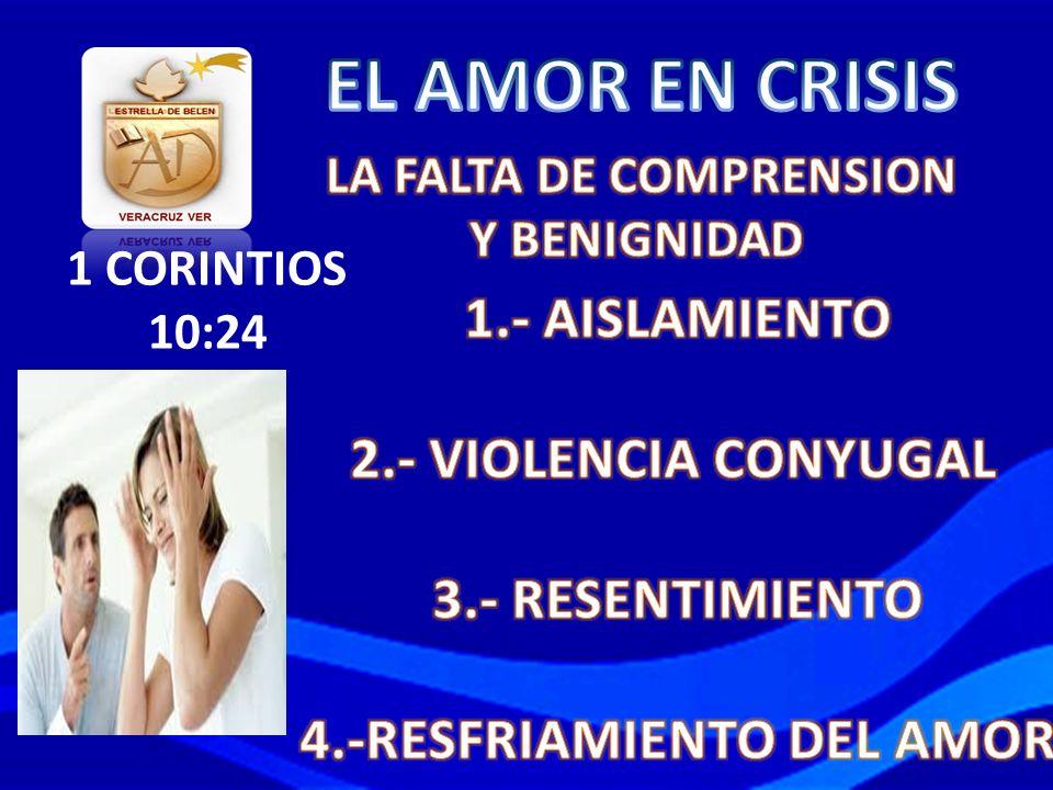 LA FALTA DE COMPRENSION 4.-RESFRIAMIENTO DEL AMOR