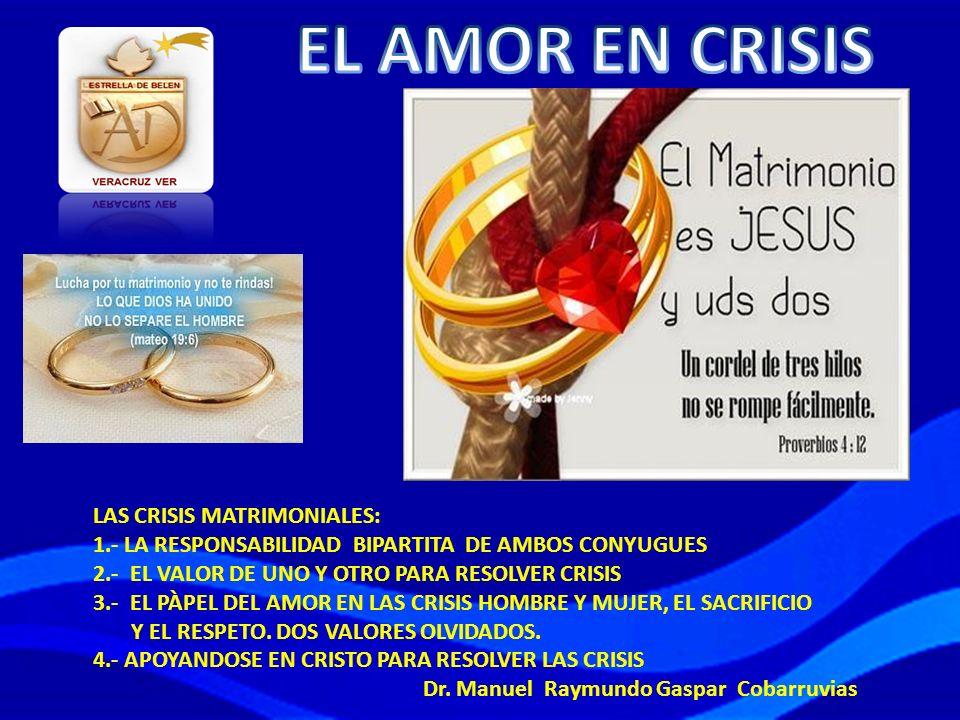 EL AMOR EN CRISIS LAS CRISIS MATRIMONIALES: