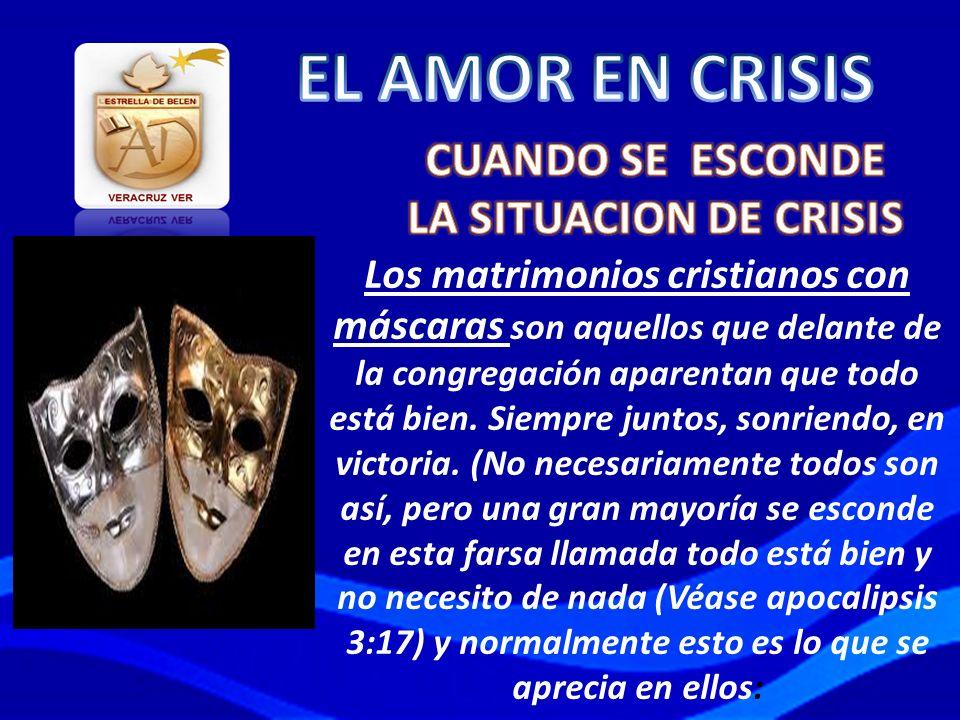 EL AMOR EN CRISIS CUANDO SE ESCONDE LA SITUACION DE CRISIS