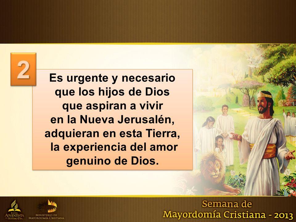 2 Es urgente y necesario que los hijos de Dios que aspiran a vivir