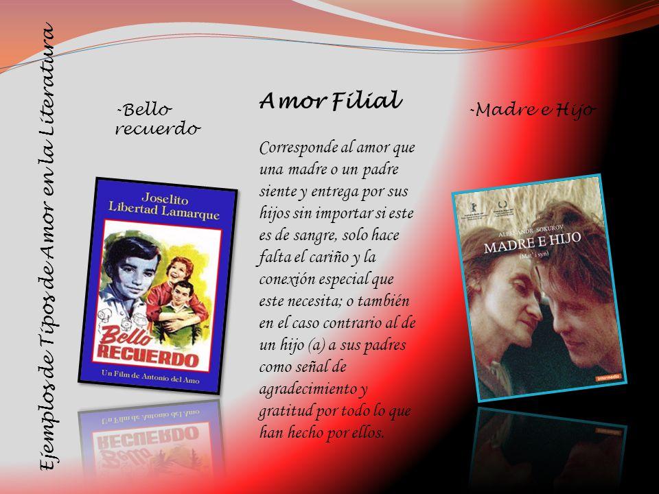 Amor Filial Ejemplos de Tipos de Amor en la Literatura