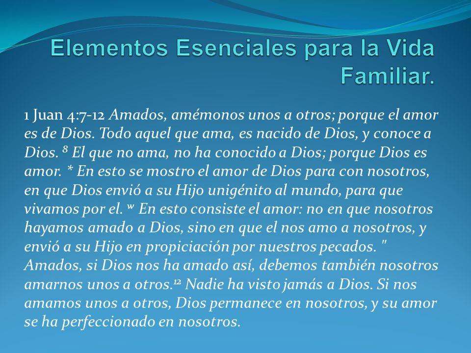 Elementos Esenciales para la Vida Familiar.